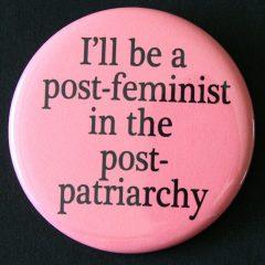 את באה לפה הרבה? פרדיגמות פמיניסטיות ופוסט-פמיניסטיות / רועי לוי